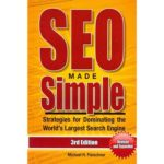 SEO Made Simple: Strategies for Dominating the World's Largest Search Engines – Google, Yahoo, and BING